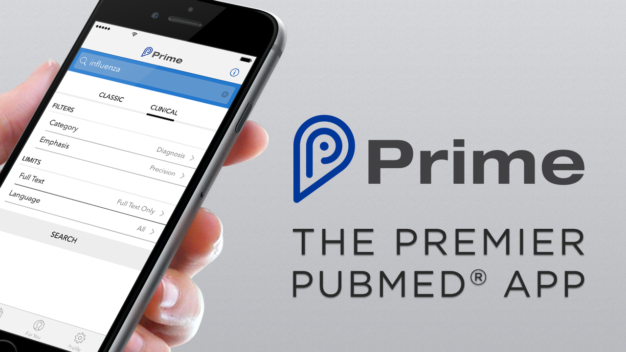 Prime is the best way to search, organize, and share PubMed® literature directly on your mobile device.